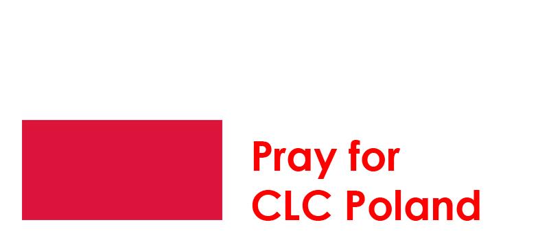 Wednesday (12th) – Pray for CLC Poland