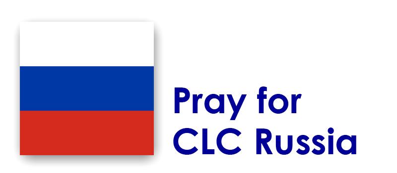 Thursday (13th) – Pray for CLC Russia