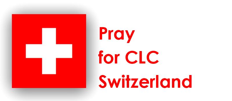 Friday (14th) - Pray for CLC Switzerland