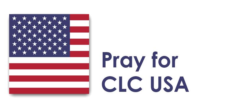 Friday (12th) – Pray for CLC USA