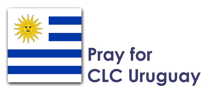 Tuesday (16th) – Pray for CLC Uruguay