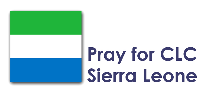 The Weekend (27th/28th) – Pray for CLC Sierra Leone