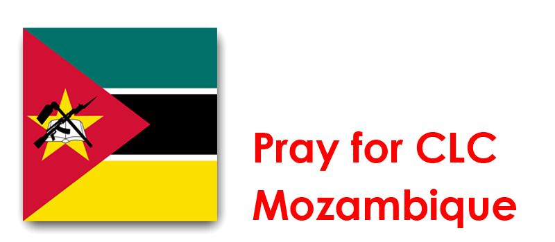 The Weekend (3rd/4th) – Pray for CLC Mozambique