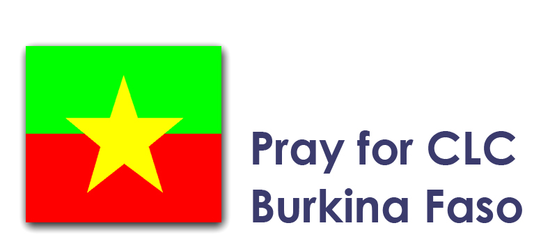 Thursday (15th) - Pray for CLC Burkina Faso