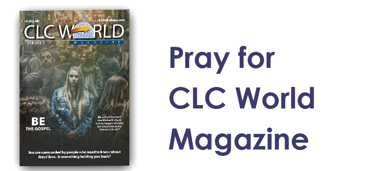 Monday (19th)  - Pray for CLC World
