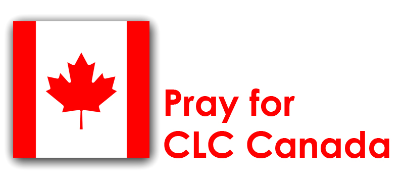 Monday (26th) – Pray for CLC Canada