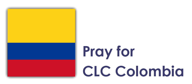 Wednesday (3rd) - Pray for CLC Colombia: