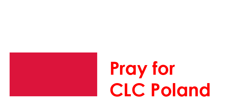 Monday 4th - Pray for CLC Poland: