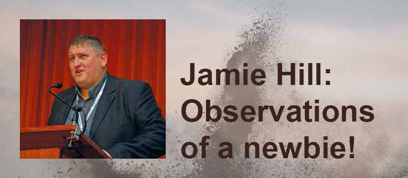 Jamie Hill: Observations of a newbie!
